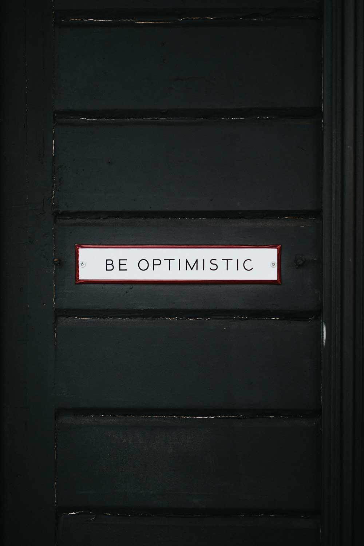Be optimistic - Coaching